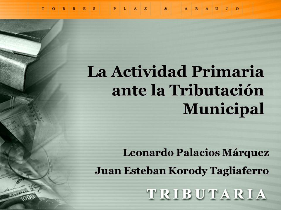 La Actividad Primaria ante la Tributación Municipal