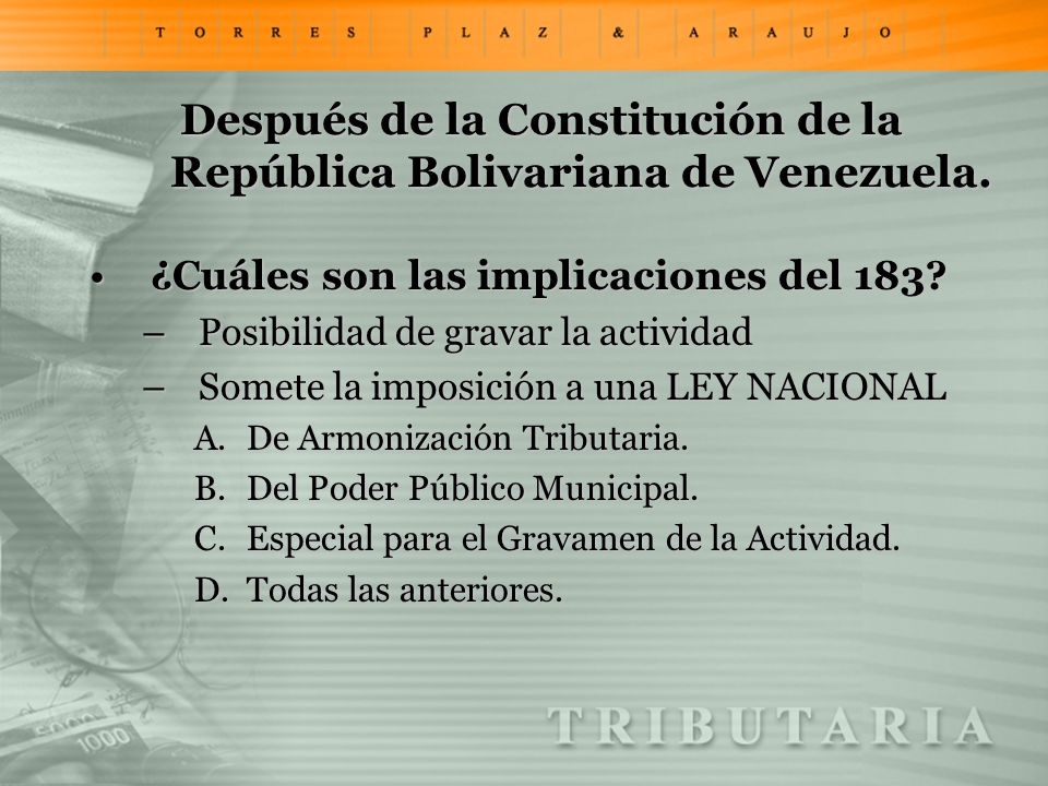 Después de la Constitución de la República Bolivariana de Venezuela.