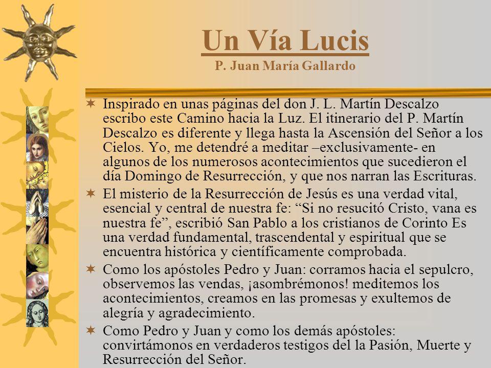 Un Vía Lucis P. Juan María Gallardo