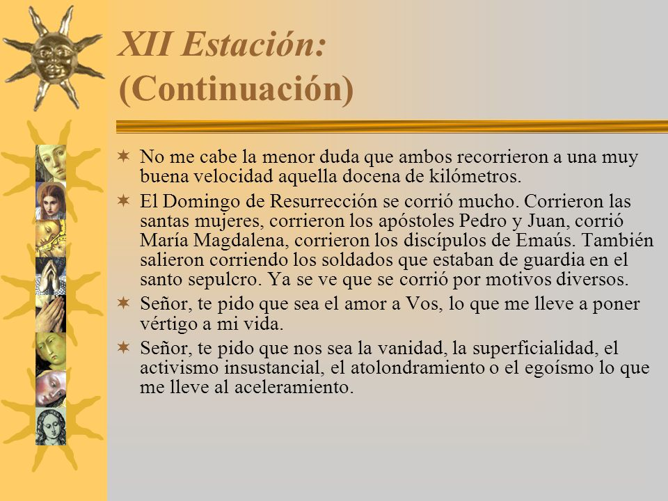 XII Estación: (Continuación)