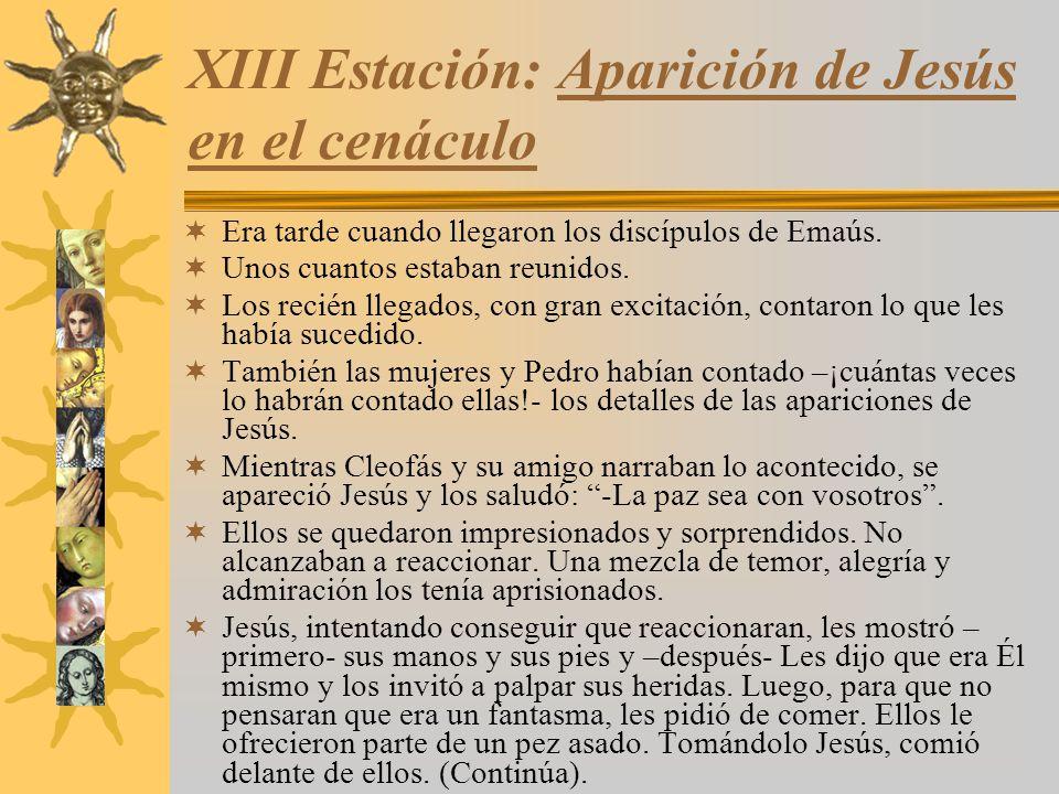 XIII Estación: Aparición de Jesús en el cenáculo