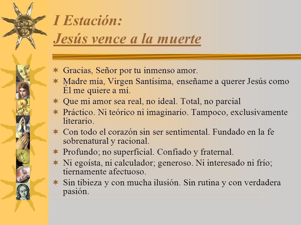 I Estación: Jesús vence a la muerte