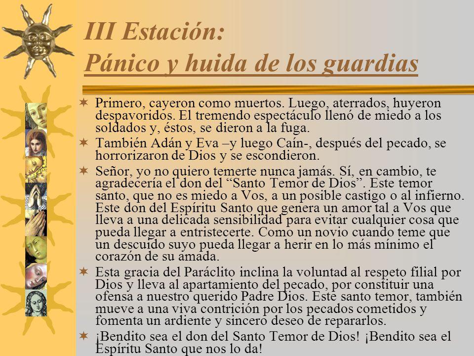 III Estación: Pánico y huida de los guardias