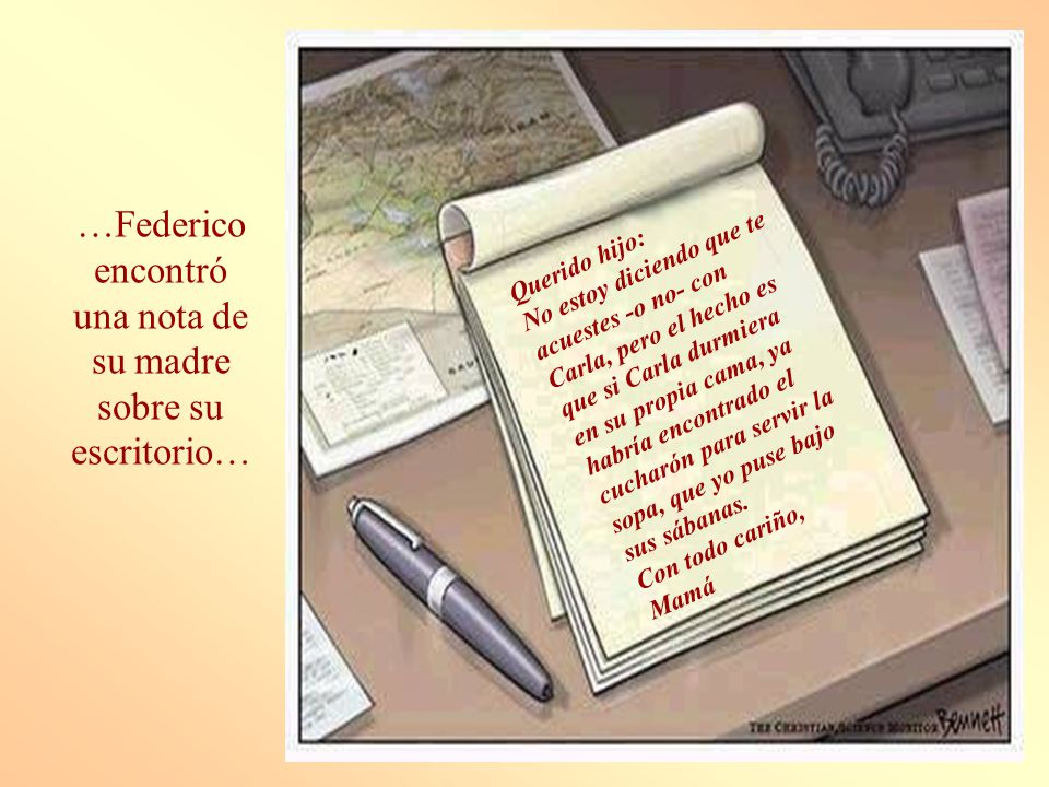 …Federico encontró una nota de su madre sobre su escritorio…