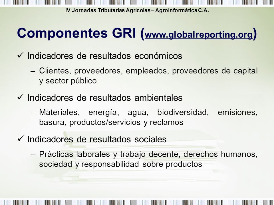 Componentes GRI (www.globalreporting.org)