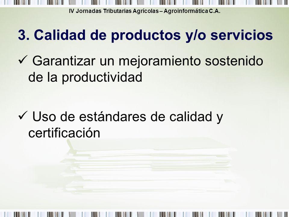 3. Calidad de productos y/o servicios