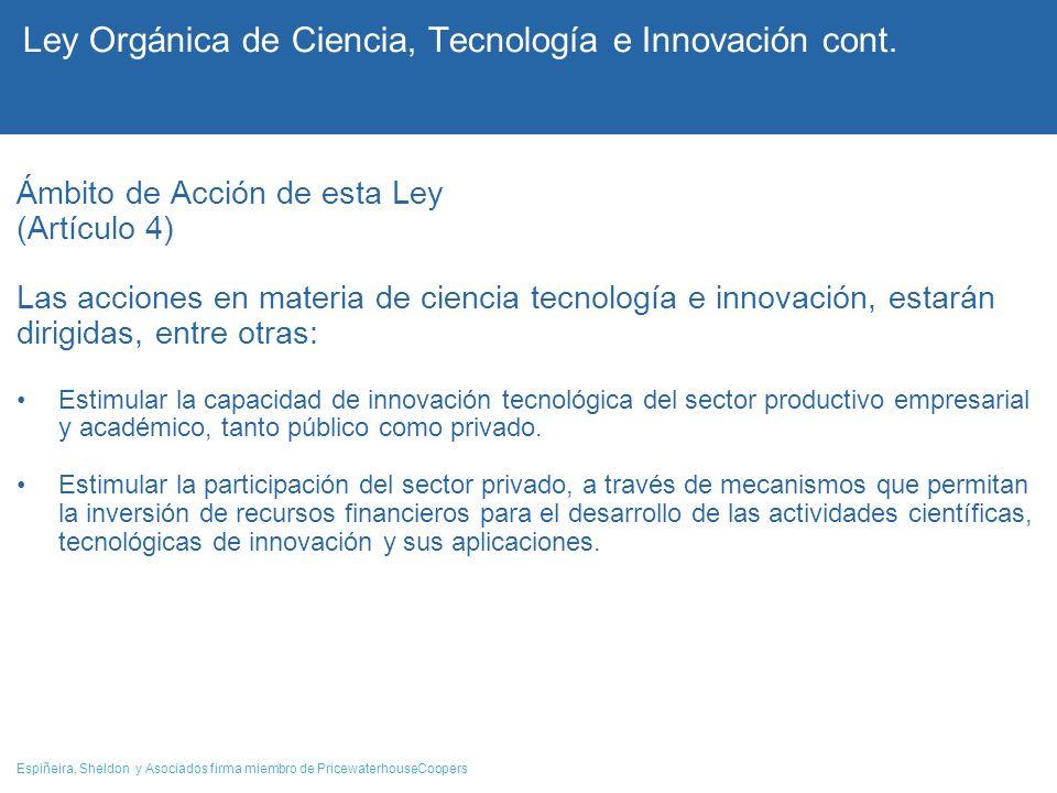 Ley Orgánica de Ciencia, Tecnología e Innovación cont.