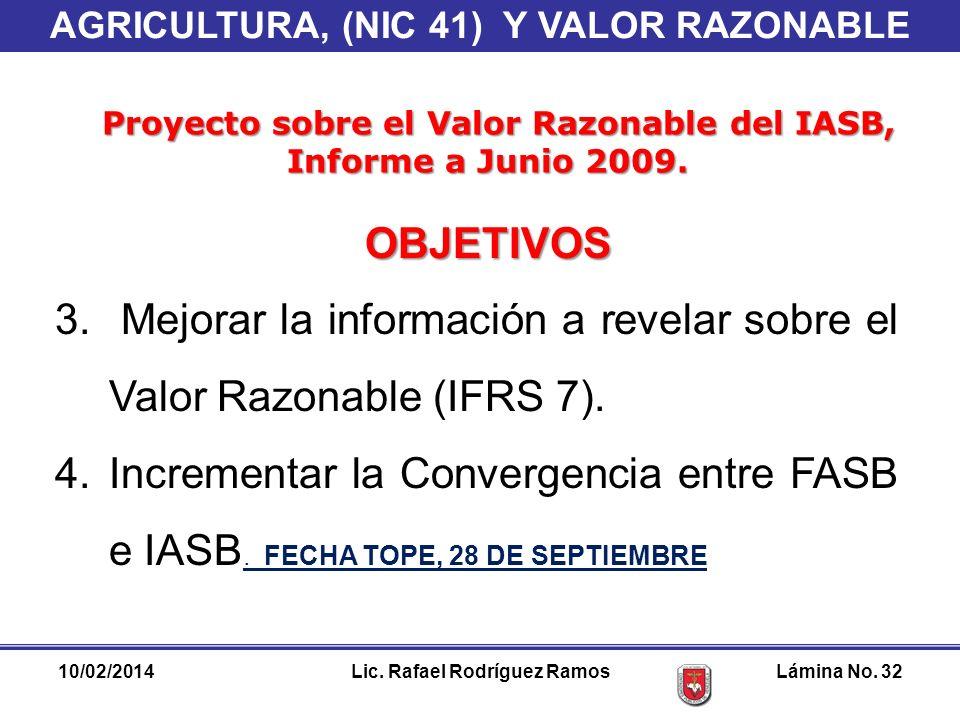 Mejorar la información a revelar sobre el Valor Razonable (IFRS 7).