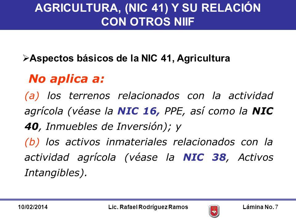 AGRICULTURA, (NIC 41) Y SU RELACIÓN Lic. Rafael Rodríguez Ramos