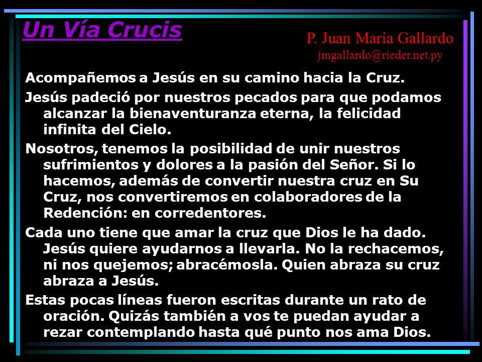 Un Vía Crucis P. Juan María Gallardo