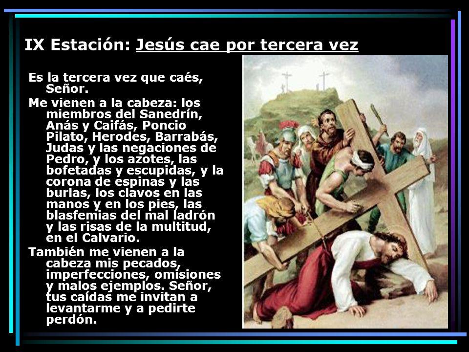 IX Estación: Jesús cae por tercera vez
