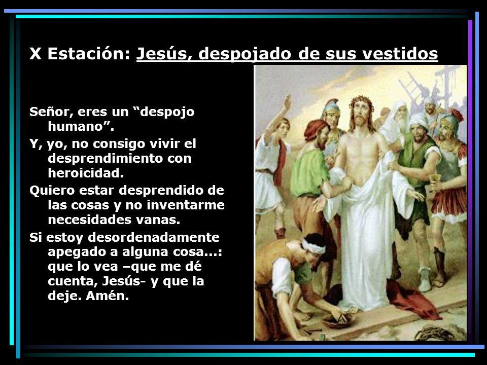 X Estación: Jesús, despojado de sus vestidos