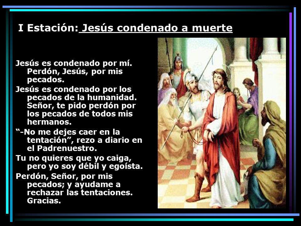 I Estación: Jesús condenado a muerte