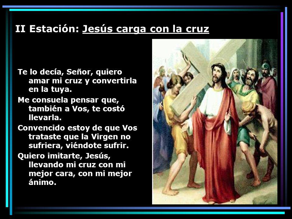 II Estación: Jesús carga con la cruz