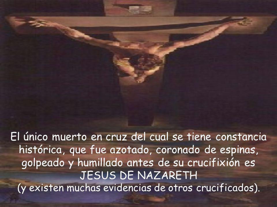 El único muerto en cruz del cual se tiene constancia