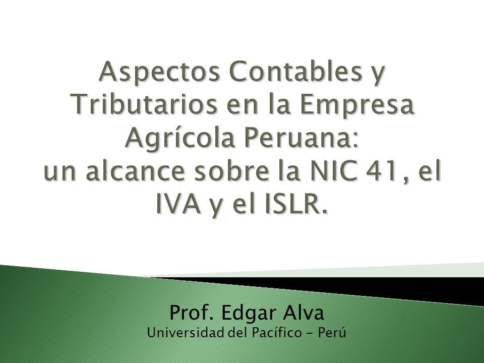 Prof. Edgar Alva Universidad del Pacífico - Perú