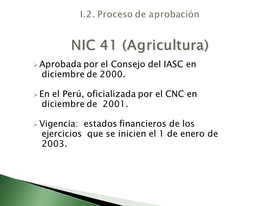 I.2. Proceso de aprobación NIC 41 (Agricultura)
