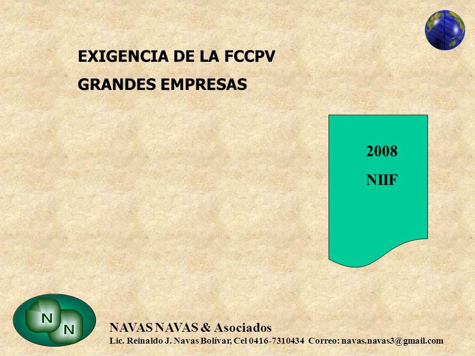 EXIGENCIA DE LA FCCPV GRANDES EMPRESAS 2008 NIIF