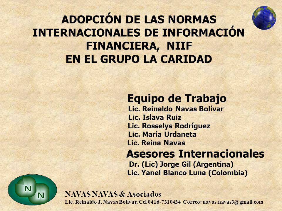 INTERNACIONALES DE INFORMACIÓN FINANCIERA, NIIF EN EL GRUPO LA CARIDAD