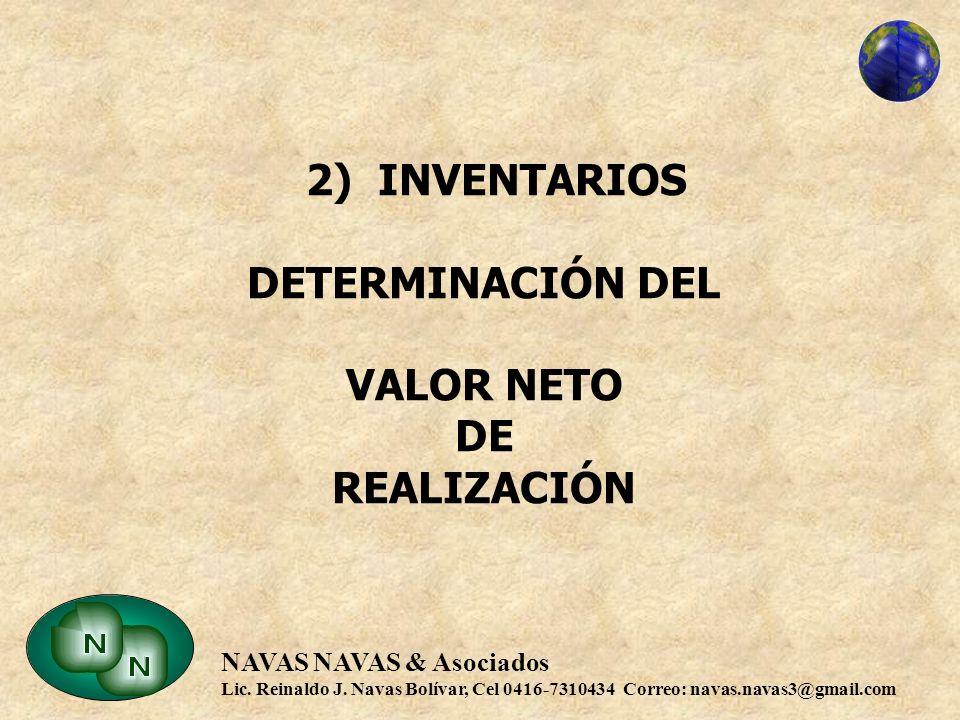 2) INVENTARIOS DETERMINACIÓN DEL VALOR NETO DE REALIZACIÓN