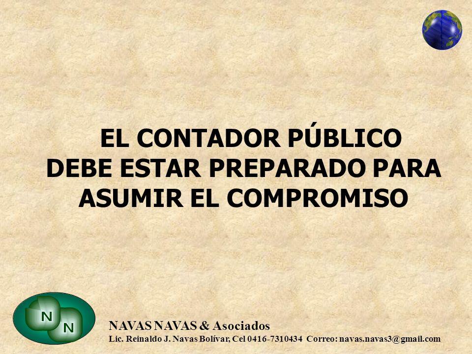 EL CONTADOR PÚBLICO DEBE ESTAR PREPARADO PARA ASUMIR EL COMPROMISO