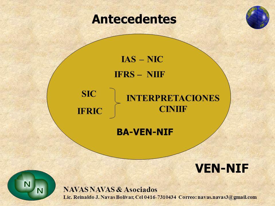 Antecedentes VEN-NIF IAS – NIC IFRS – NIIF SIC INTERPRETACIONES CINIIF