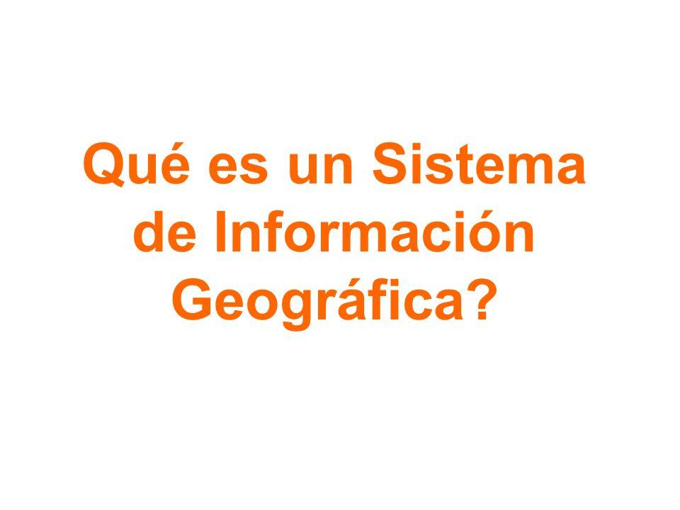Qué es un Sistema de Información Geográfica