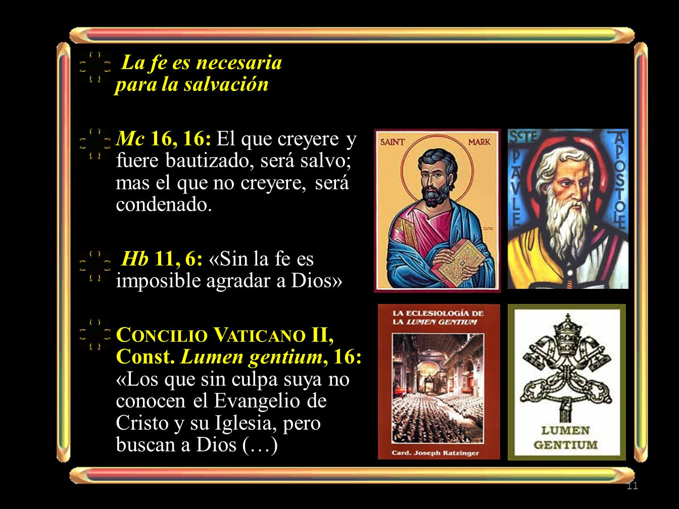 La fe es necesaria para la salvación