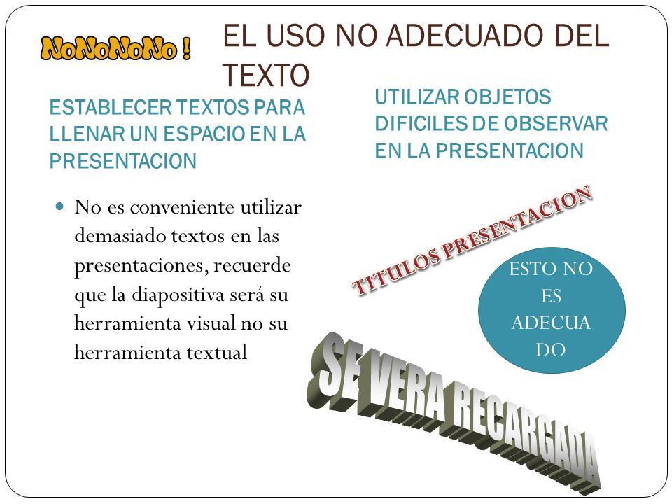 EL USO NO ADECUADO DEL TEXTO