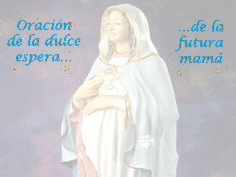 Oración de la dulce espera…