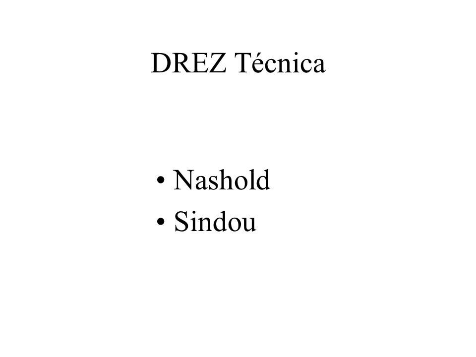 DREZ Técnica Nashold Sindou