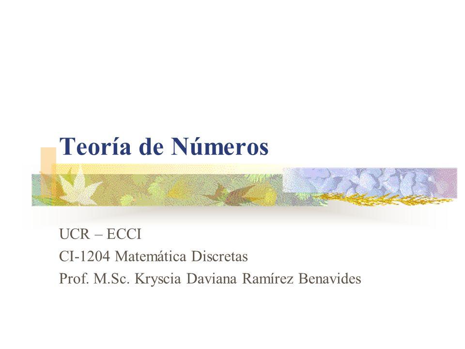 Teoría de Números UCR – ECCI CI-1204 Matemática Discretas