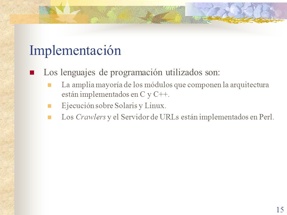 Implementación Los lenguajes de programación utilizados son:
