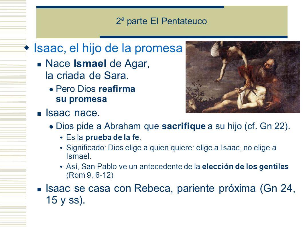 Isaac, el hijo de la promesa