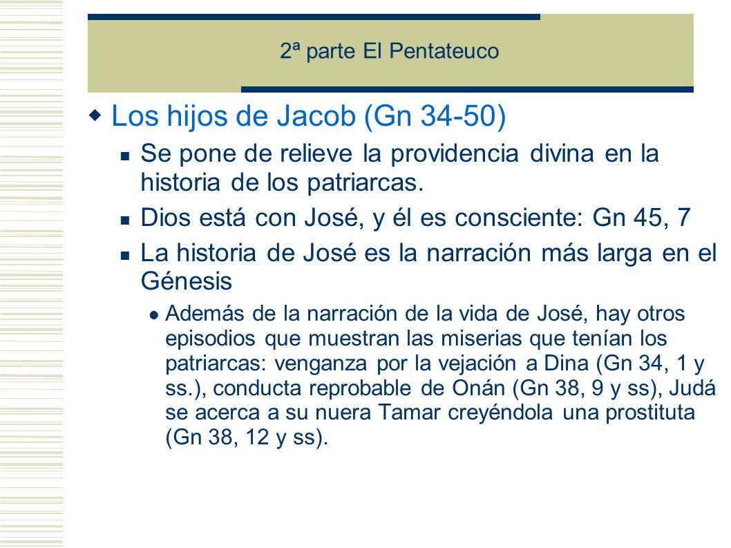 Los hijos de Jacob (Gn 34-50)