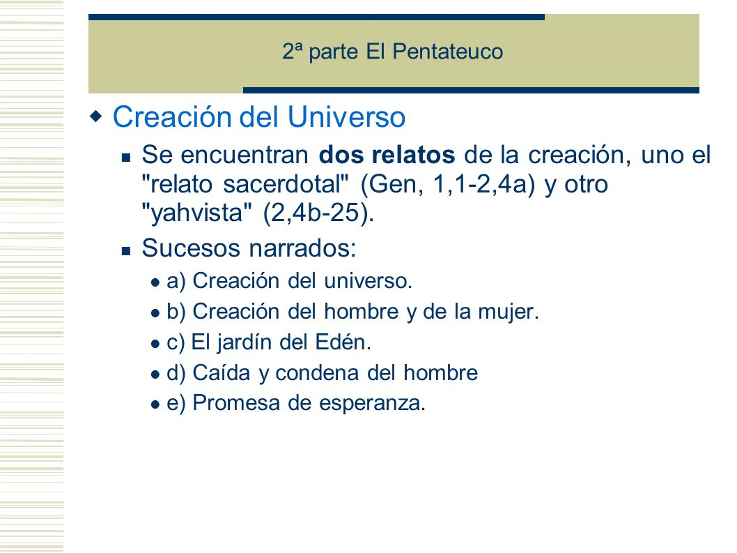 2ª parte El Pentateuco Creación del Universo.