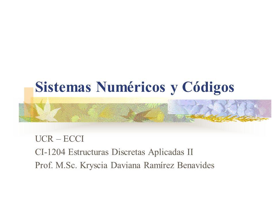 Sistemas Numéricos y Códigos