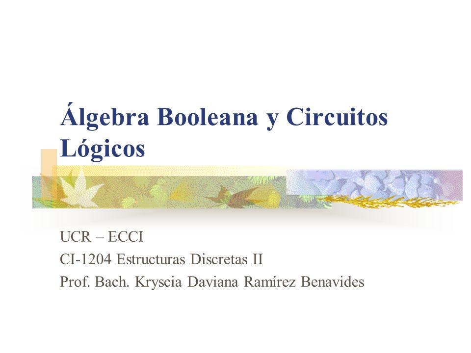 Álgebra Booleana y Circuitos Lógicos