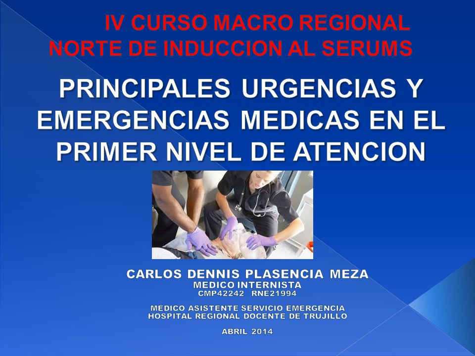 IV CURSO MACRO REGIONAL NORTE DE INDUCCION AL SERUMS