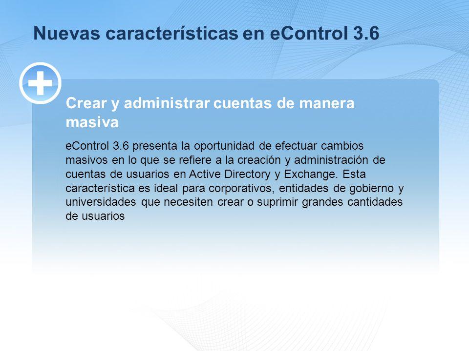 Nuevas características en eControl 3.6