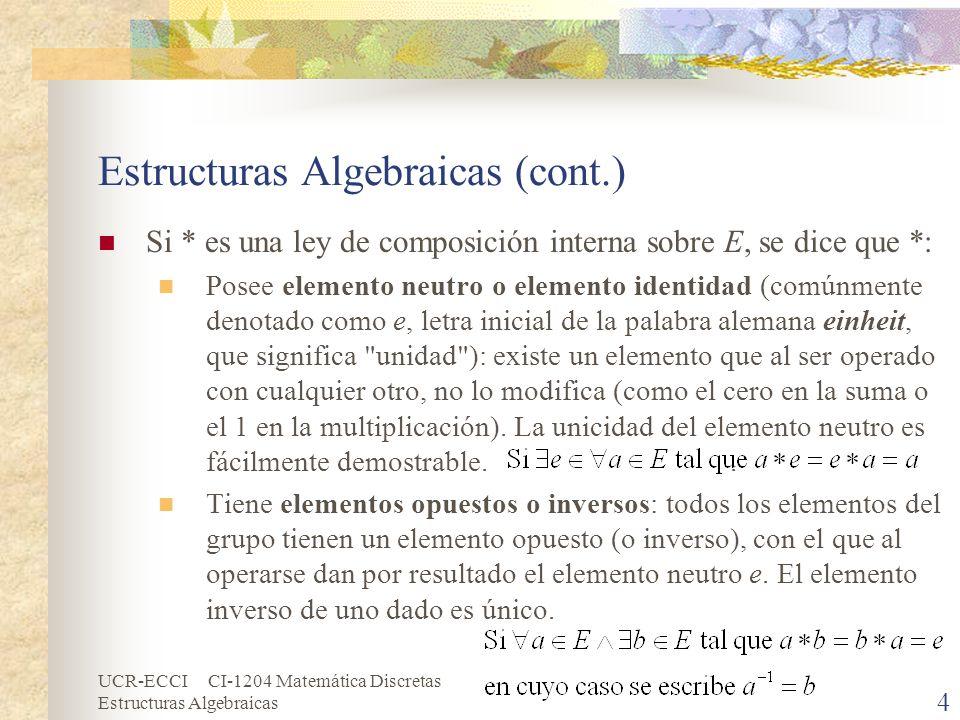 Estructuras Algebraicas (cont.)