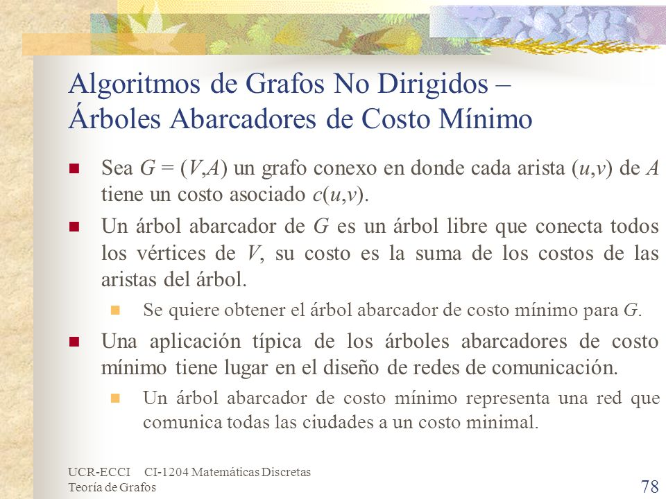 Algoritmos de Grafos No Dirigidos – Árboles Abarcadores de Costo Mínimo