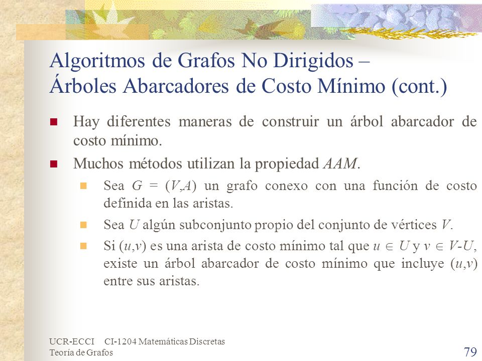 Algoritmos de Grafos No Dirigidos – Árboles Abarcadores de Costo Mínimo (cont.)