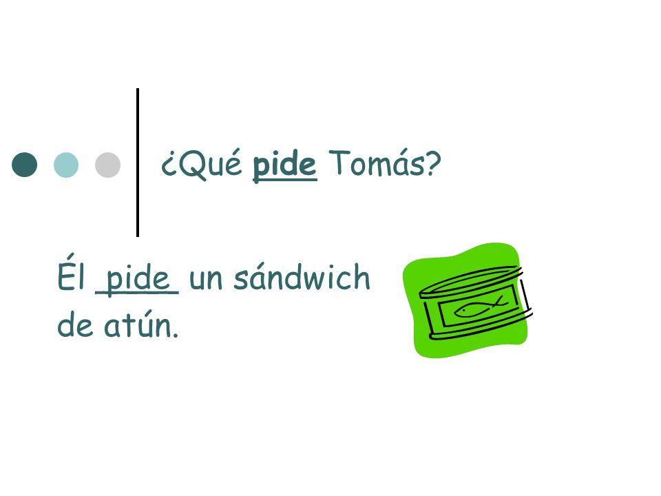 Él ____ un sándwich de atún.