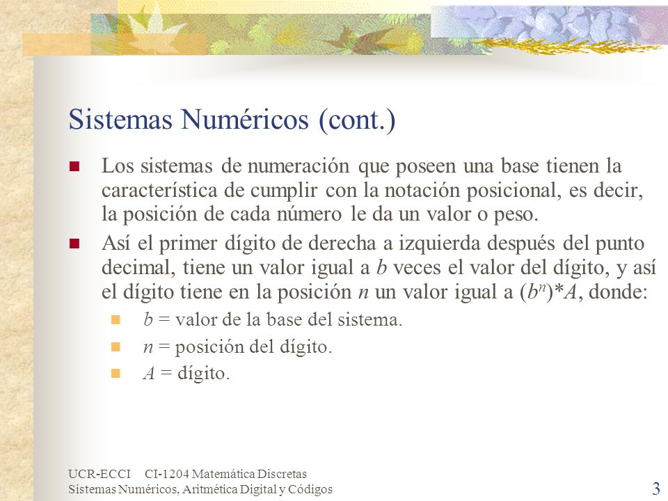 Sistemas Numéricos (cont.)