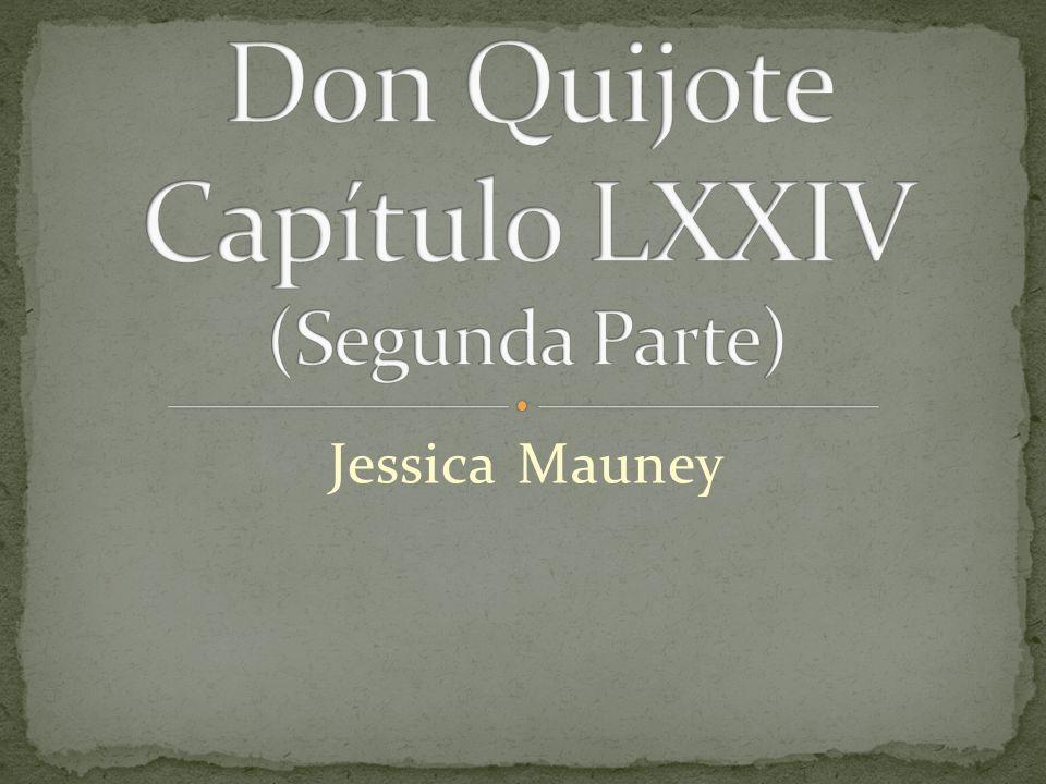 Don Quijote Capítulo LXXIV (Segunda Parte)