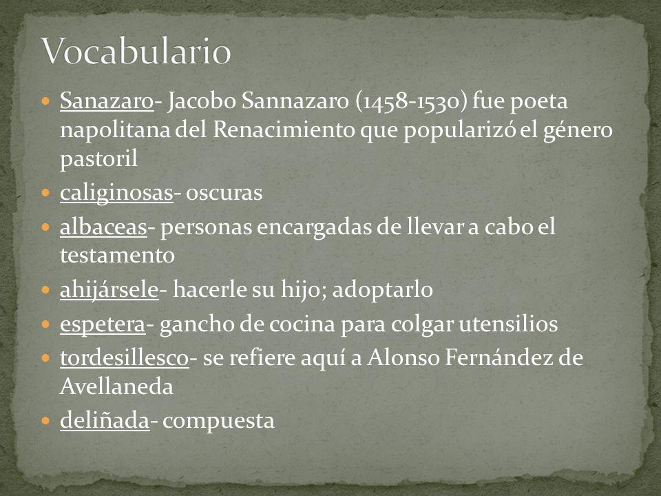 Vocabulario Sanazaro- Jacobo Sannazaro (1458-1530) fue poeta napolitana del Renacimiento que popularizó el género pastoril.