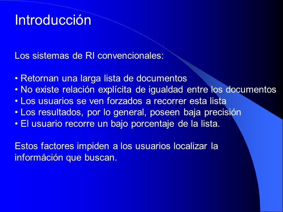 Introducción Los sistemas de RI convencionales: