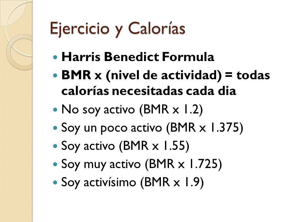 Ejercicio y Calorías Harris Benedict Formula