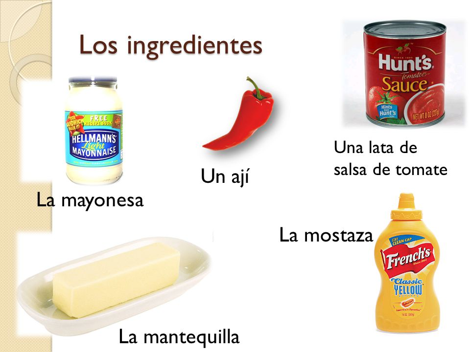 Los ingredientes Un ají La mayonesa La mostaza La mantequilla